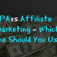 CPA vs Affiliate Marketing - Which One Should You Use