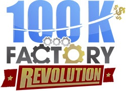 100k Factory Revolution Tutorial