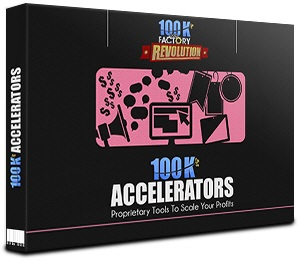 4-100k Accelerators-100k Factory Revolution System