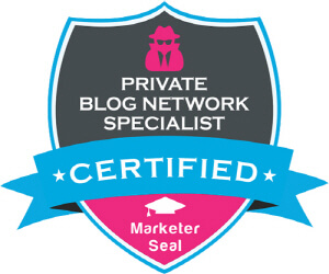Private Blog Network Specialist Certification