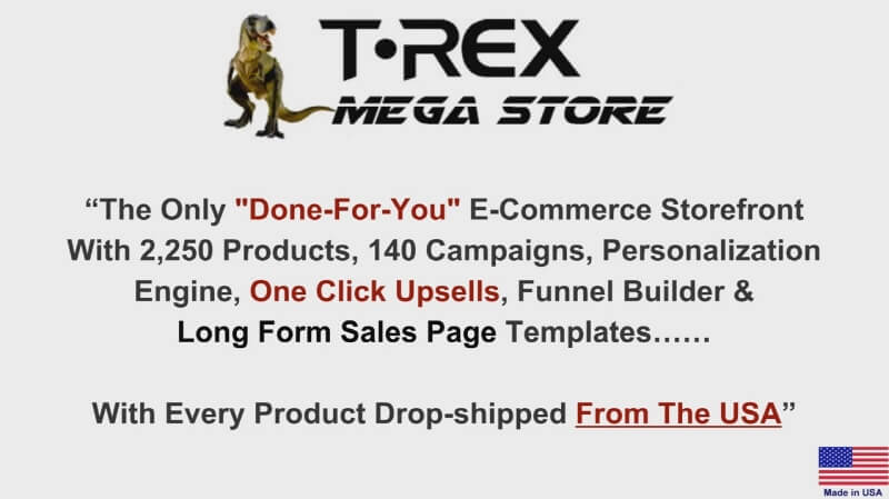 T-Rex Mega Store Review - Done-For-You eCommerce Platform