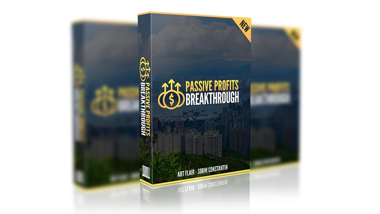 Passive Profits Breakthrough Review Bonus